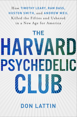 The Harvard Psychedelic Club (2011)
