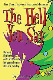 The Hell You Say (2006) by Josh Lanyon
