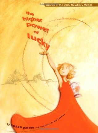 The Higher Power of Lucky (2006) by Susan Patron