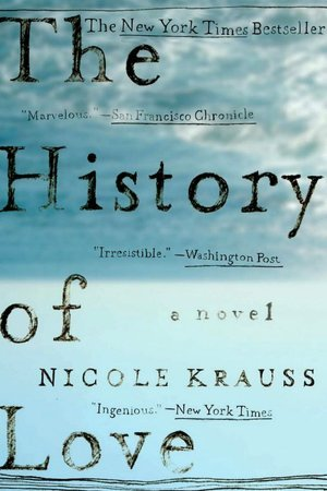 The History of Love (2006) by Nicole Krauss
