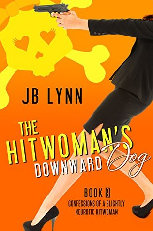 The Hitwoman's Downward Dog (2015)