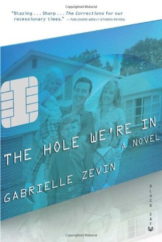 The Hole We're In (2010) by Gabrielle Zevin