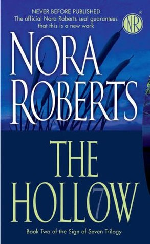 The Hollow (2008) by Nora Roberts