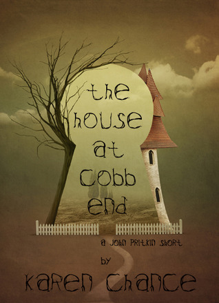 The House at Cobb End (2011) by Karen Chance