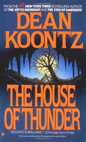 The House of Thunder (1992) by Dean Koontz