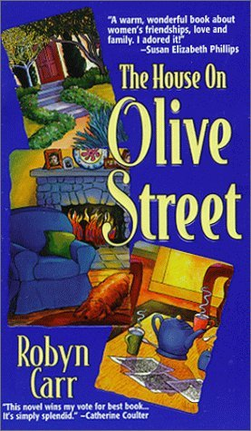 The House on Olive Street (1999) by Robyn Carr