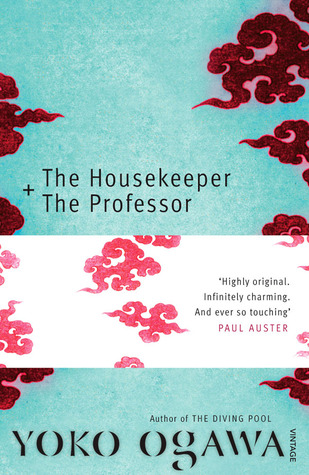 The Housekeeper + The Professor (2010) by Yōko Ogawa
