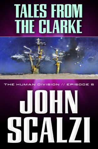 The Human Division #5: Tales From the Clarke (2013)