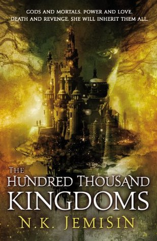 The Hundred Thousand Kingdoms (2010)