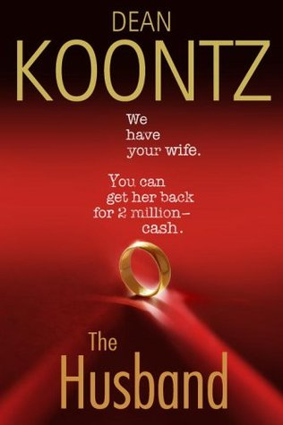 The Husband (2006) by Dean Koontz