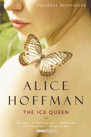 The Ice Queen (2006) by Alice Hoffman