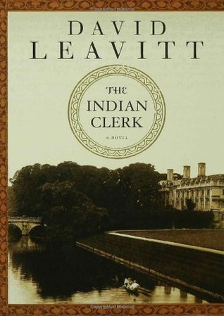 The Indian Clerk (2007) by David Leavitt