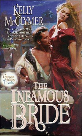 The Infamous Bride (2001) by Kelly McClymer