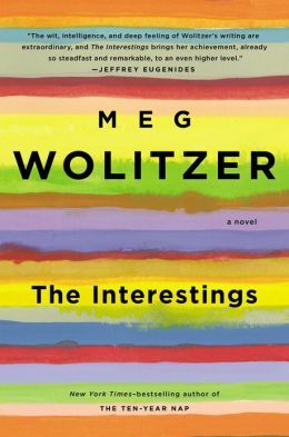 The Interestings (2013) by Meg Wolitzer