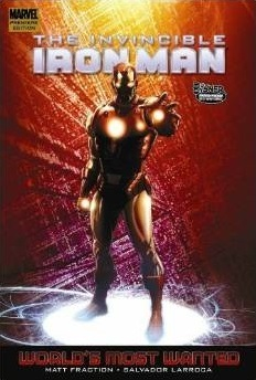 The Invincible Iron Man, Vol. 3: World's Most Wanted, Book 2 (2010) by Matt Fraction