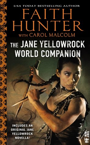 The Jane Yellowrock World Companion (2013) by Faith Hunter