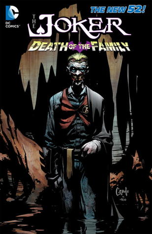 The Joker: Death of the Family (2013) by Scott Snyder