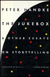 The Jukebox And Other Essays On Storytelling (1994)