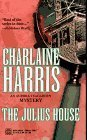 The Julius House (1996) by Charlaine Harris