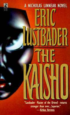 The Kaisho (1994) by Eric Van Lustbader
