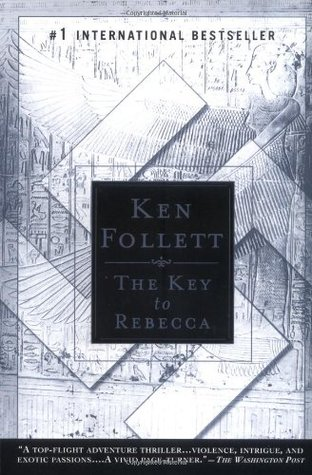 The Key to Rebecca (2003) by Ken Follett