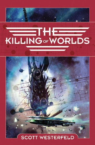 The Killing of Worlds (2003) by Scott Westerfeld