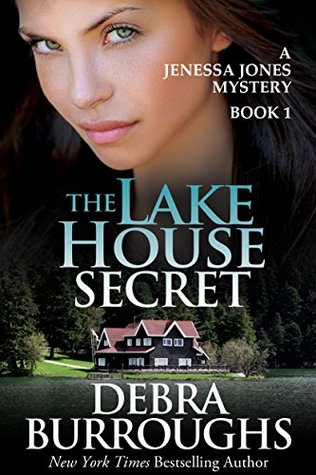 The Lake House Secret (2013) by Debra Burroughs
