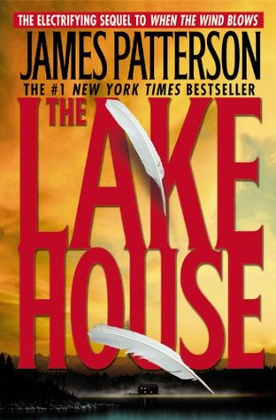 The Lake House (2005) by James Patterson