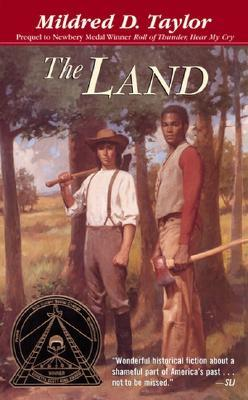 The Land (2003) by Mildred D. Taylor
