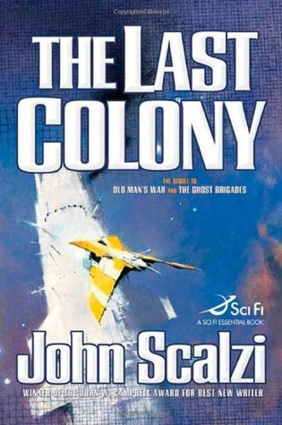 The Last Colony (2007)