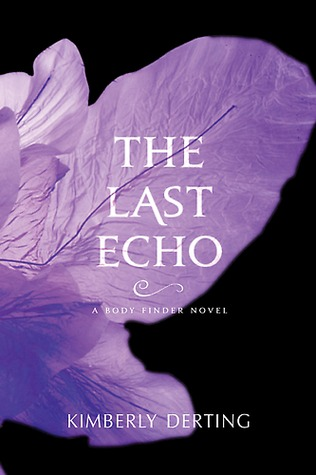 The Last Echo (2012) by Kimberly Derting