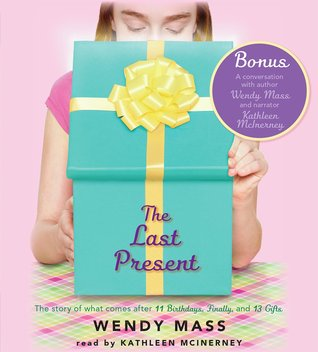 The Last Present - Audio (2013) by Wendy Mass