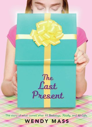 The Last Present (2013) by Wendy Mass