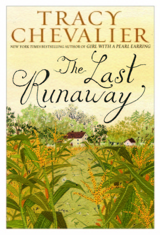 The Last Runaway (2012) by Tracy Chevalier