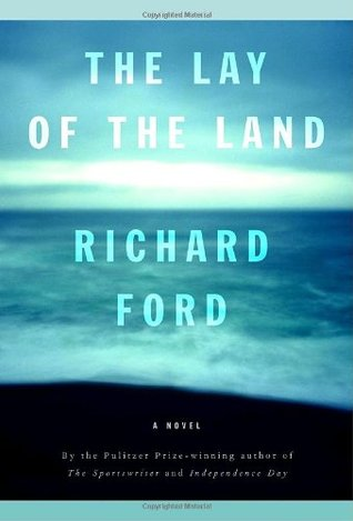 The Lay of the Land (2006) by Richard Ford