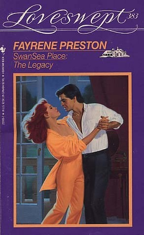 The Legacy (SwanSea Place, #1) (1989)