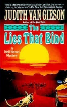 The Lies That Bind (1994) by Judith Van Gieson