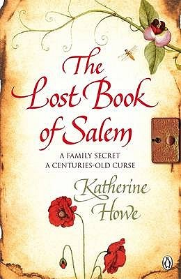 The Lost Book of Salem (2009) by Katherine Howe