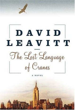 The Lost Language of Cranes (2005) by David Leavitt