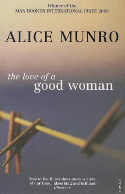 The Love of a Good Woman (2000) by Alice Munro