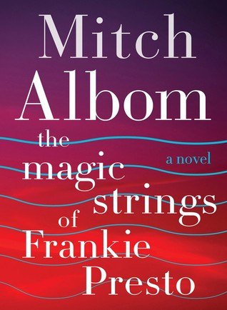 The Magic Strings of Frankie Presto (2015)