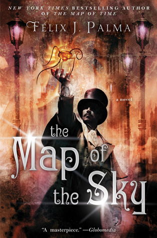 The Map of the Sky (2012) by Félix J. Palma