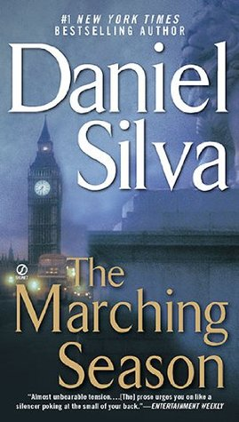 The Marching Season (2004) by Daniel Silva