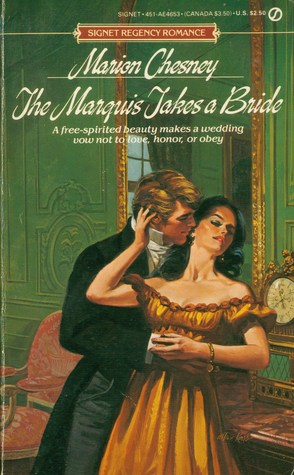 The Marquis Takes a Bride (Cotillion Regency Romance, #2) (1987) by Marion Chesney