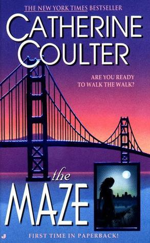 The Maze (1998) by Catherine Coulter