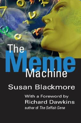 The Meme Machine (2000) by Richard Dawkins