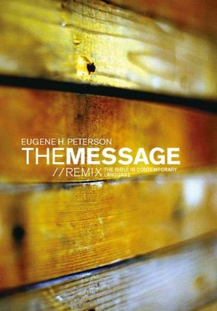 The Message Remix (Bible in Contemporary Language) (2008)