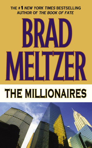 The Millionaires (2002) by Brad Meltzer