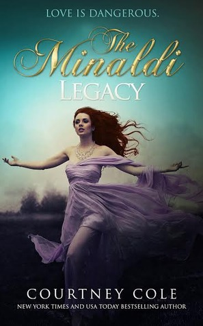 The Minaldi Legacy (2014) by Courtney Cole