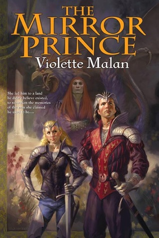 The Mirror Prince (2006) by Violette Malan